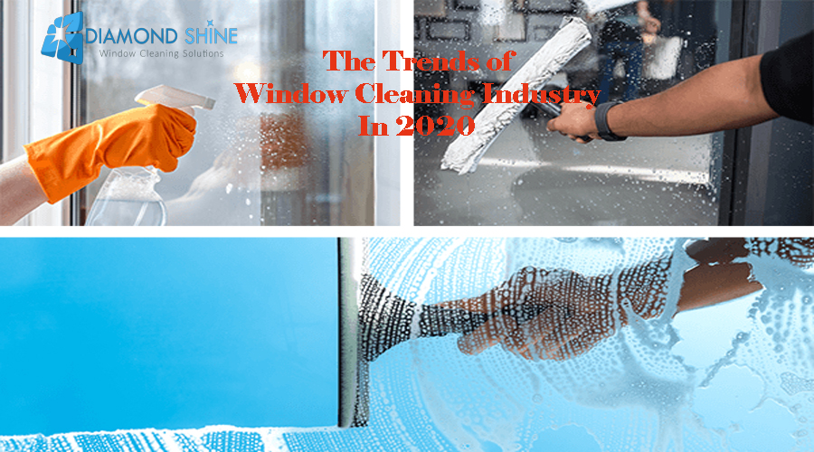 trends of window cleaning 2020